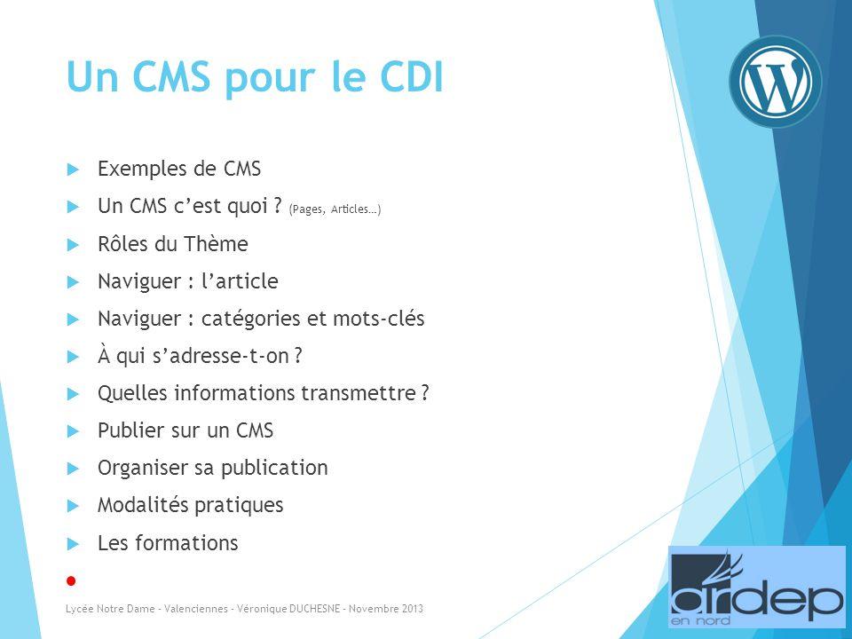 Un CMS pour le CDI Exemples de CMS Un CMS cest quoi .