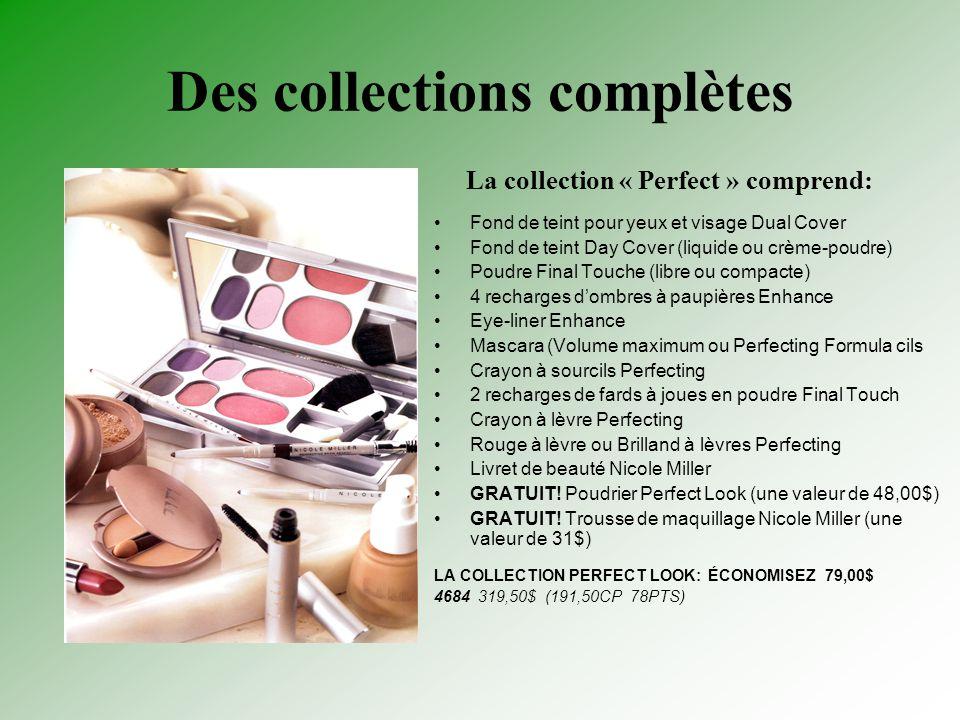 Des collections complètes Fond de teint pour yeux et visage Dual Cover Fond de teint Day Cover (liquide ou crème-poudre) Poudre Final Touche (libre ou