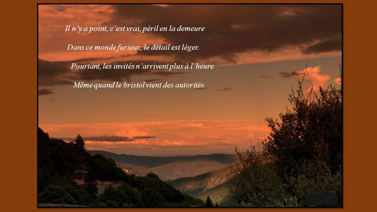 LE QUART DHEURE CEVENOL Texte de Simone Robert, proposé par Jackdidier