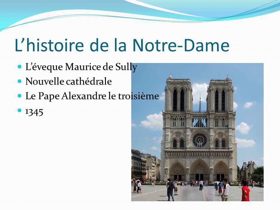 Lhistoire de la Notre-Dame Léveque Maurice de Sully Nouvelle cathédrale Le Pape Alexandre le troisième 1345