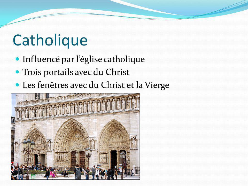 Catholique Influencé par léglise catholique Trois portails avec du Christ Les fenêtres avec du Christ et la Vierge