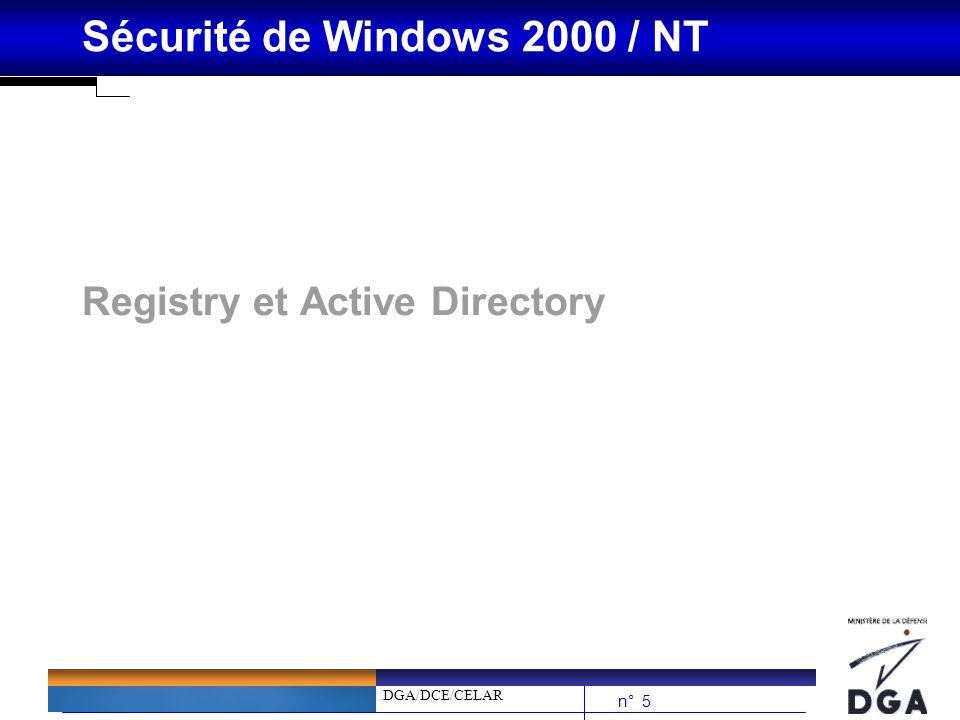 DGA/DCE/CELAR n° 56 Sécurité de Windows 2000 / NT Stratégies Systèmes et GPO bPermet le déploiement de paramètres (pas seulement sécurité) de façon automatique sur un domaine bSous WinNT : è Une Stratégie sapplique à des utilisateurs, des groupes ou des machines è Elle est appliqué à louverture de session è Est permanente bSous W2K : è Une GPO sapplique sur une OU (Organisation Unit) : –philosophie « troublante » –mais beaucoup plus efficace .