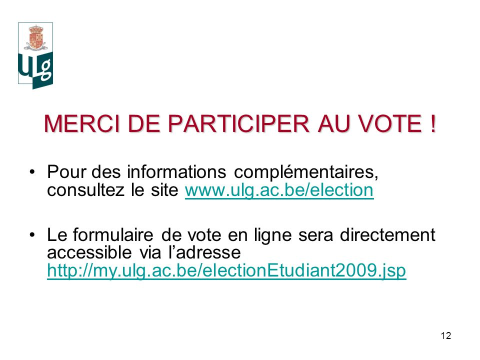 12 MERCI DE PARTICIPER AU VOTE .
