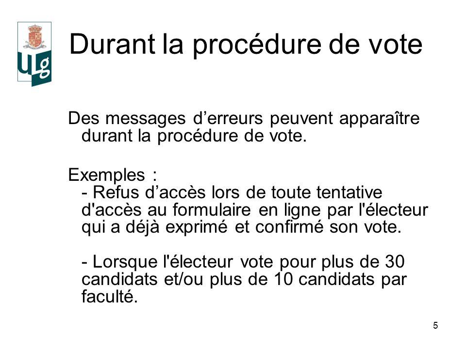 5 Durant la procédure de vote Des messages derreurs peuvent apparaître durant la procédure de vote.