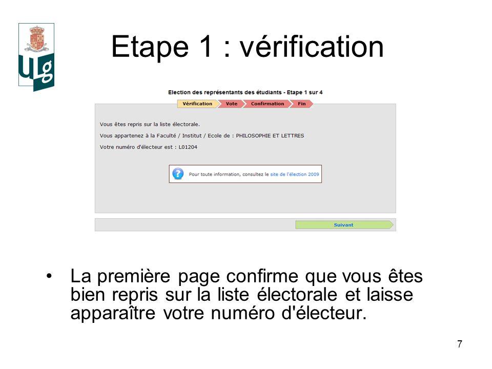 7 Etape 1 : vérification La première page confirme que vous êtes bien repris sur la liste électorale et laisse apparaître votre numéro d électeur.