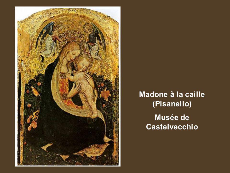 Madone à la caille (Pisanello) Musée de Castelvecchio