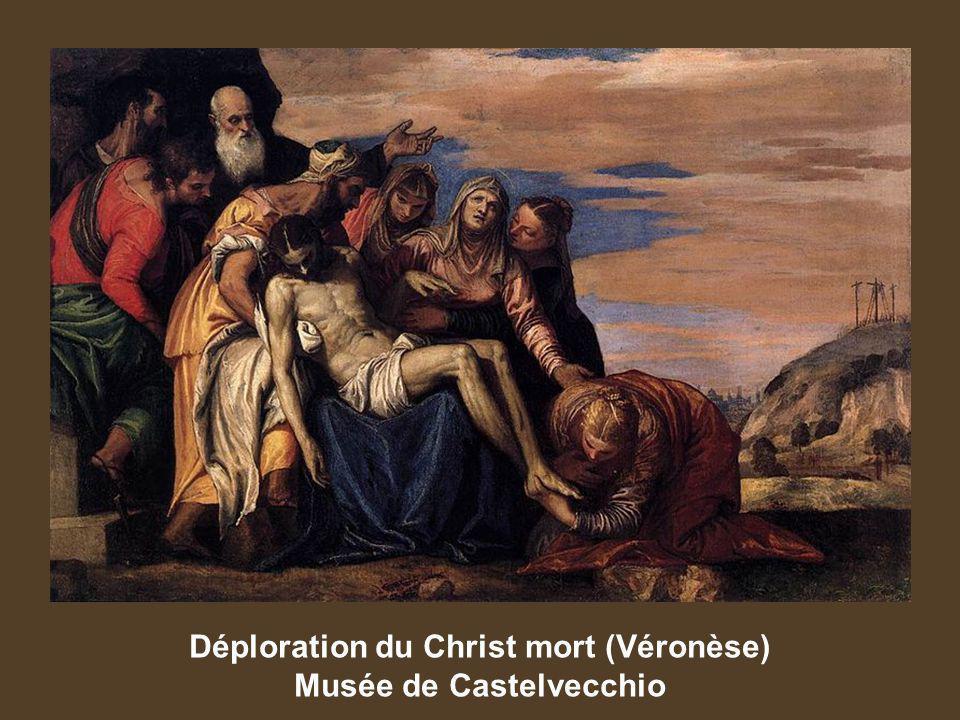Déploration du Christ mort (Véronèse) Musée de Castelvecchio