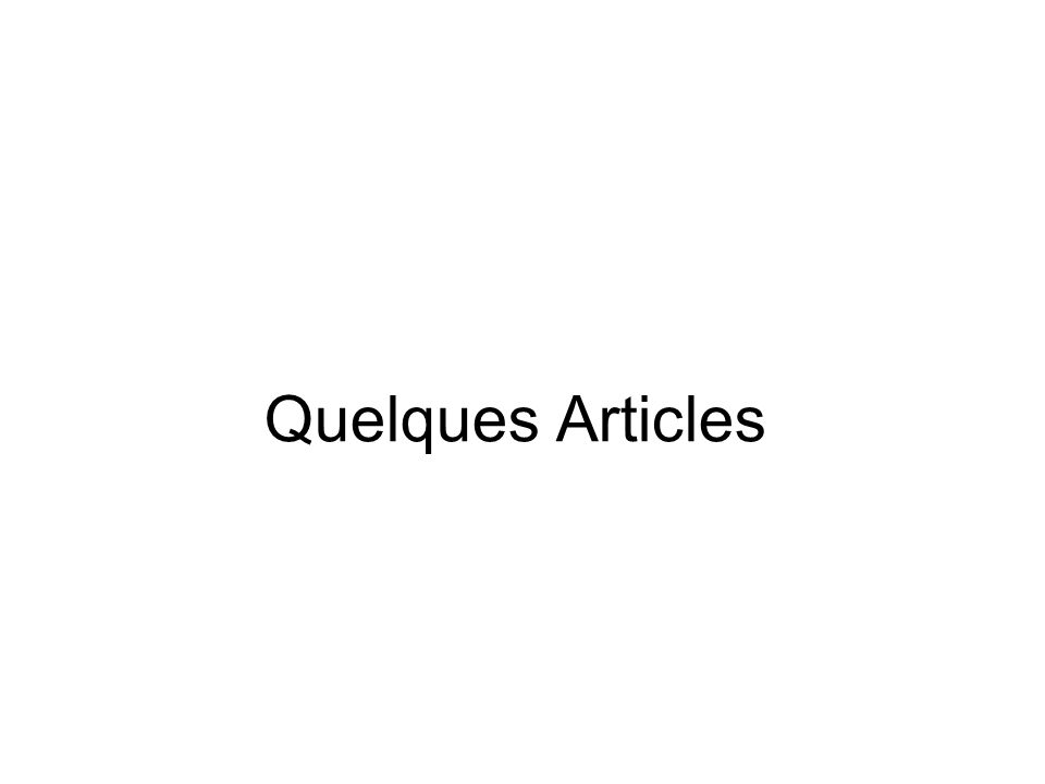 Quelques Articles