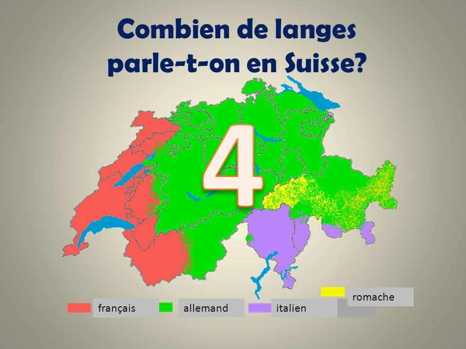 Combien de langes parle-t-on en Suisse? allemand françaisitalien romache