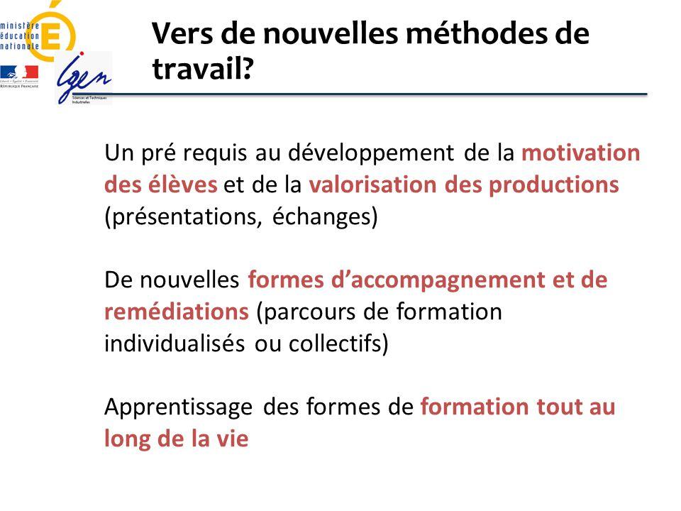 Un pré requis au développement de la motivation des élèves et de la valorisation des productions (présentations, échanges) De nouvelles formes daccomp