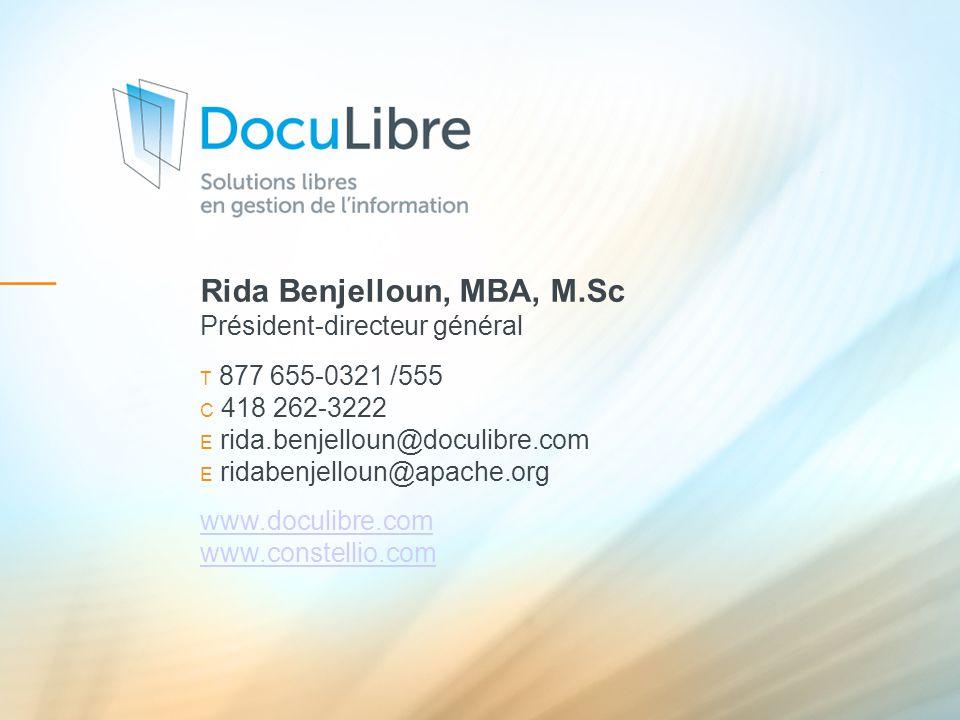 Rida Benjelloun, MBA, M.Sc Président-directeur général T 877 655-0321 /555 C 418 262-3222 E rida.benjelloun@doculibre.com E ridabenjelloun@apache.org