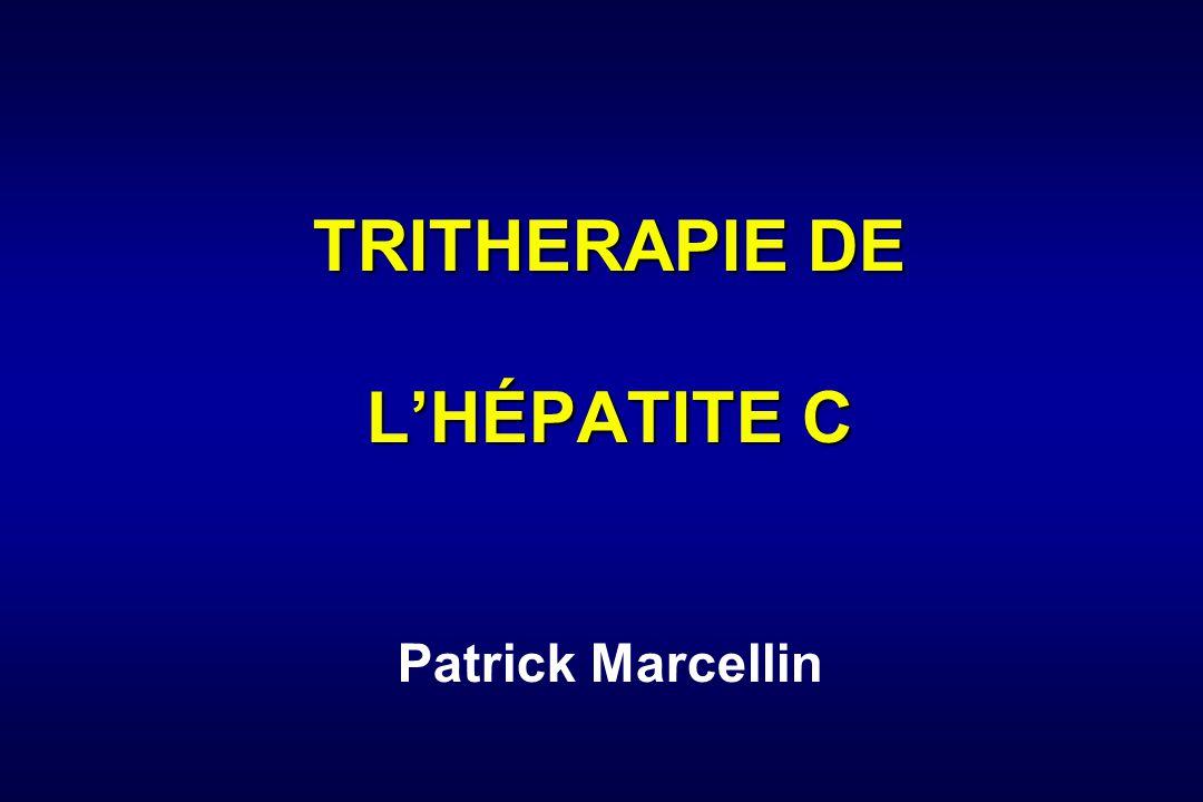 TRITHERAPIE DE LHÉPATITE C TRITHERAPIE DE LHÉPATITE C Patrick Marcellin