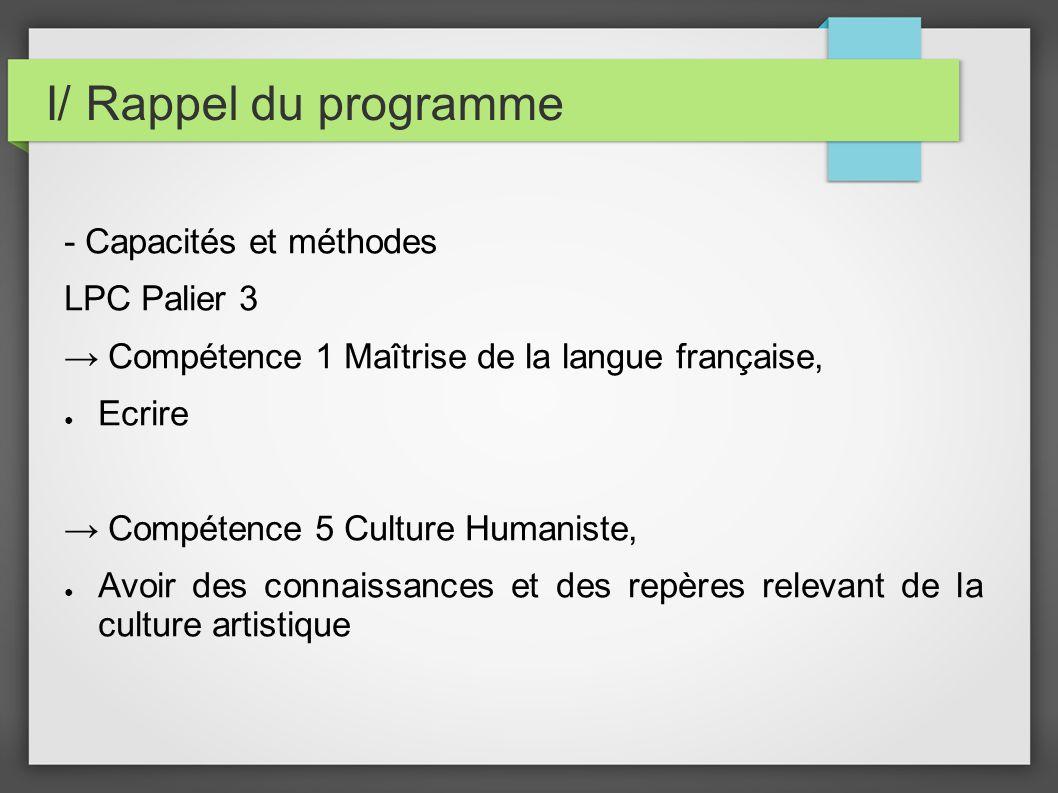 I/ Rappel du programme L étude s insère dans le thème introductif et doit être traitée en deux heures