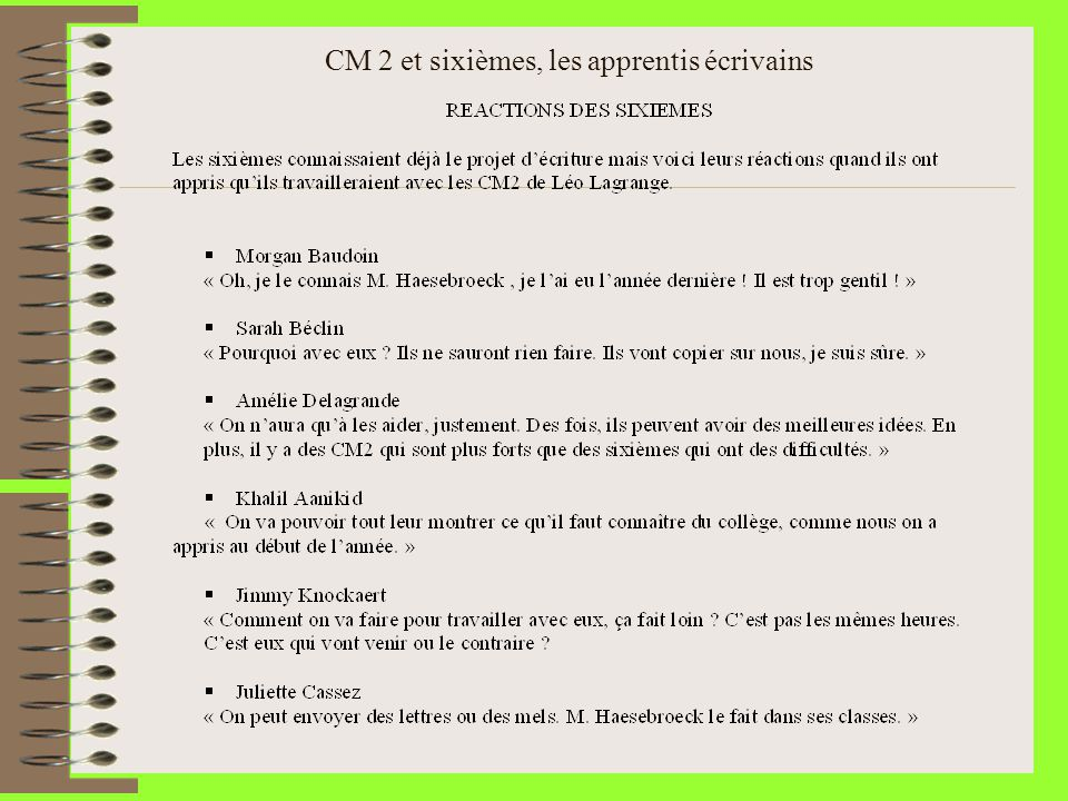 CM 2 et sixièmes, les apprentis écrivains BILAN