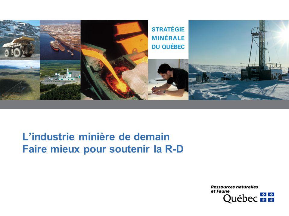 22 Besoins exprimés par le Conseil canadien de lindustrie minière (CCIM) Exploration –Développement de nouvelles technologies innovatrices en géochimie et en géophysique –Développement de logiciels pour une meilleure interprétation des données sur le sous-sol