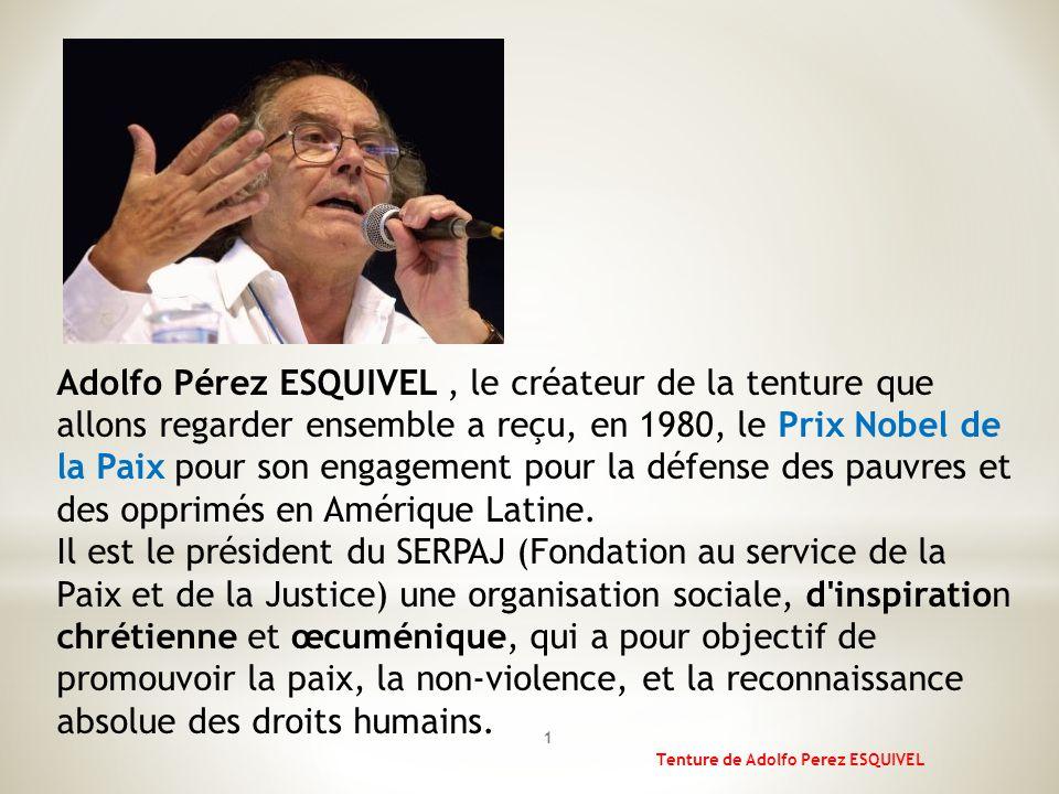 Adolfo Pérez ESQUIVEL, le créateur de la tenture que allons regarder ensemble a reçu, en 1980, le Prix Nobel de la Paix pour son engagement pour la défense des pauvres et des opprimés en Amérique Latine.