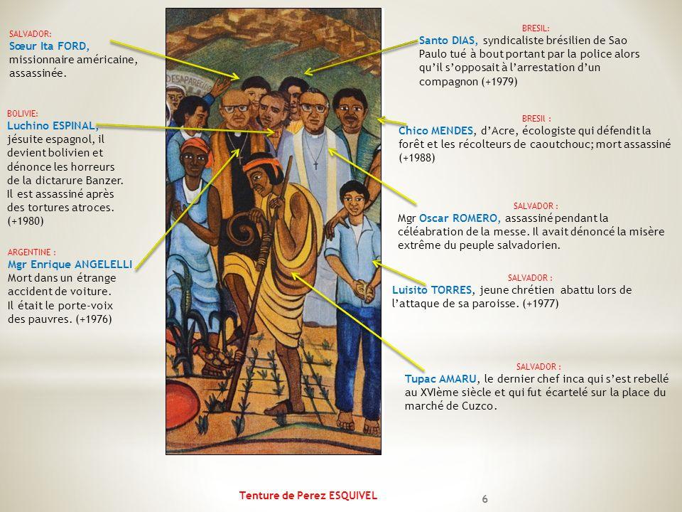 Tenture de Perez ESQUIVEL 6 SALVADOR: Sœur Ita FORD, missionnaire américaine, assassinée. BRESIL: Santo DIAS, syndicaliste brésilien de Sao Paulo tué