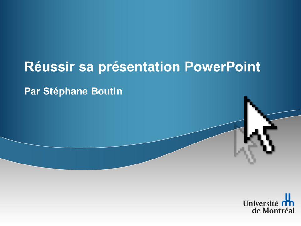 Réussir sa présentation PowerPoint Par Stéphane Boutin