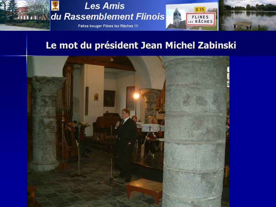 Le mot du président Jean Michel Zabinski