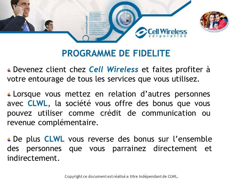 Copyright ce document est réalisé a titre indépendant de CLWL.