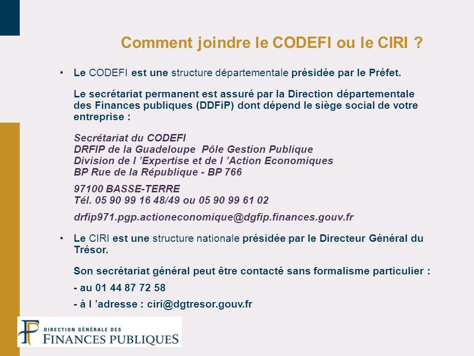 Comment joindre le CODEFI ou le CIRI ? Le CODEFI est une structure départementale présidée par le Préfet. Le secrétariat permanent est assuré par la D
