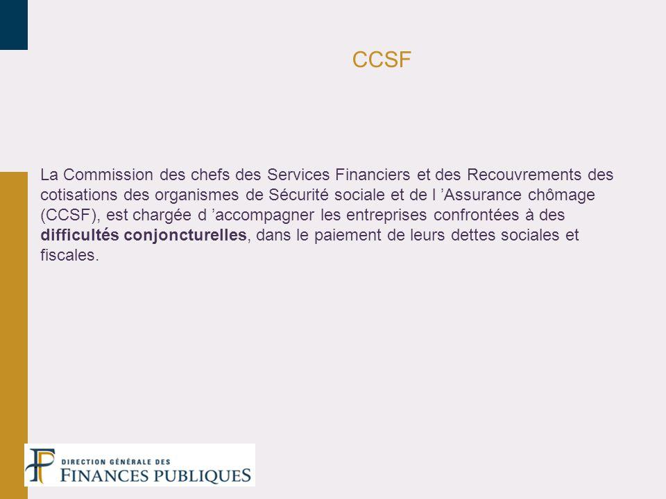 CCSF La Commission des chefs des Services Financiers et des Recouvrements des cotisations des organismes de Sécurité sociale et de l Assurance chômage