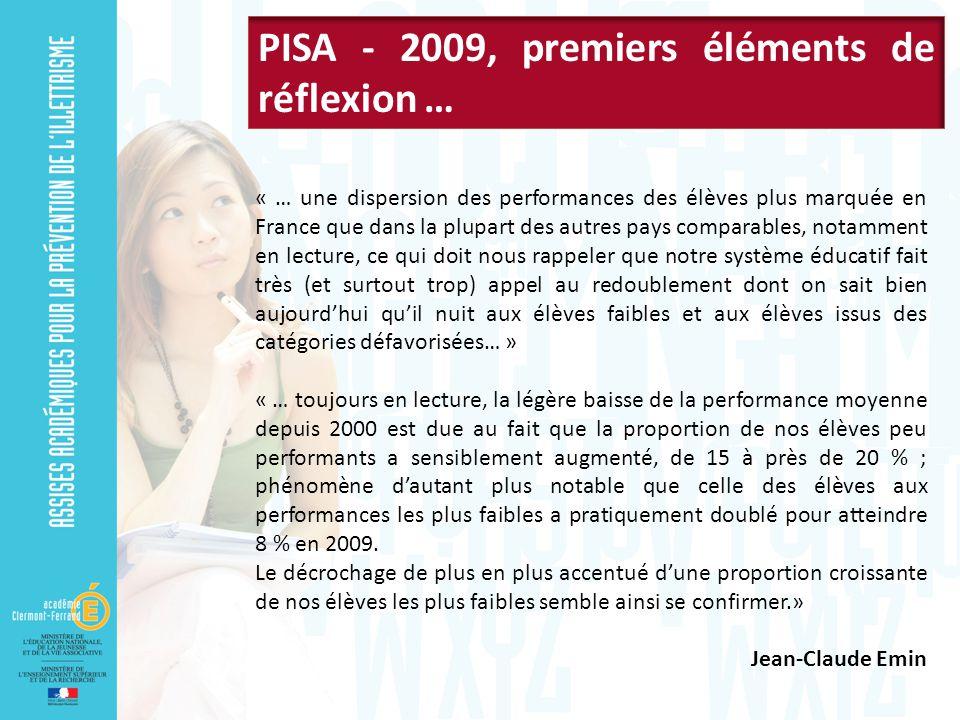 « … une dispersion des performances des élèves plus marquée en France que dans la plupart des autres pays comparables, notamment en lecture, ce qui do