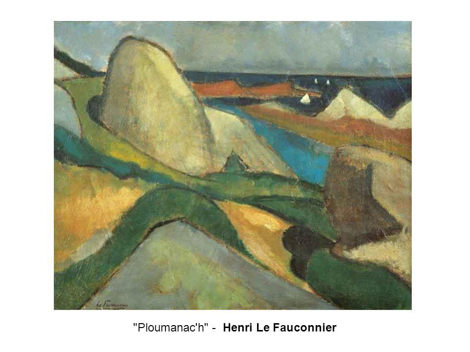 Ploumanac h - Henri Le Fauconnier