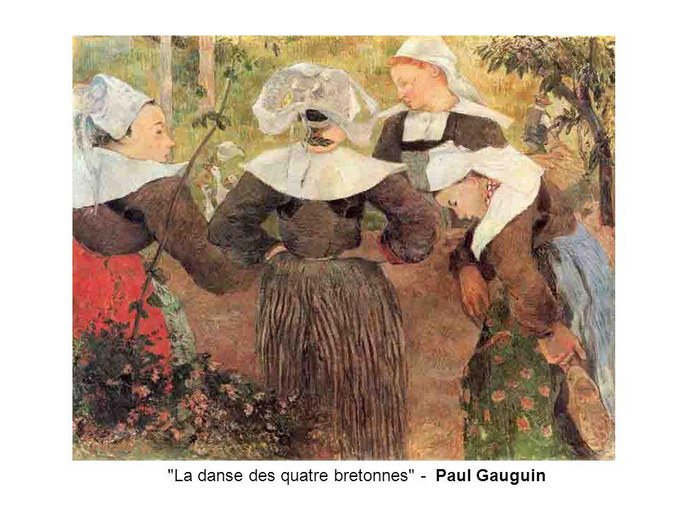 La danse des quatre bretonnes - Paul Gauguin