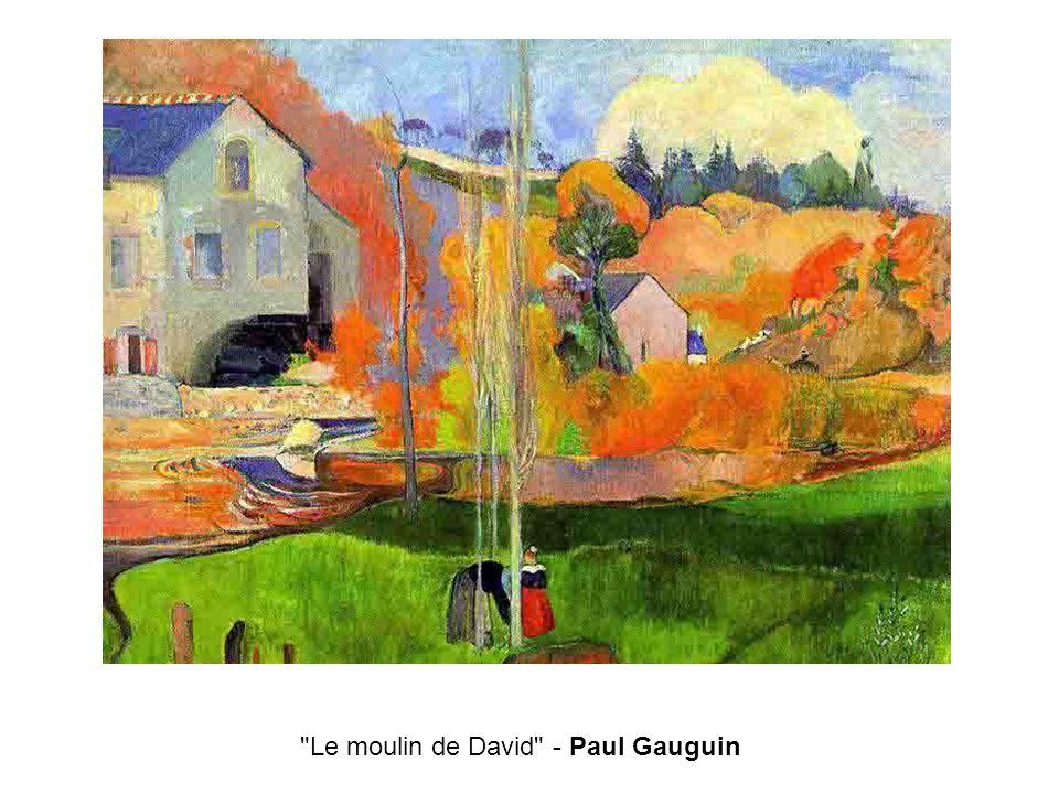 Le moulin de David - Paul Gauguin