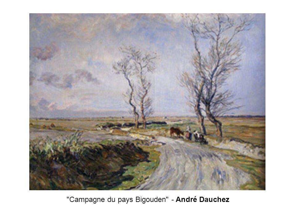 Campagne du pays Bigouden - André Dauchez