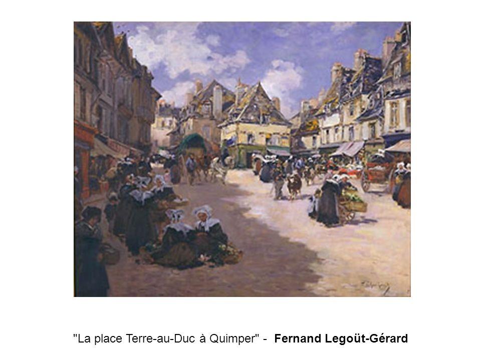 La place Terre-au-Duc à Quimper - Fernand Legoüt-Gérard