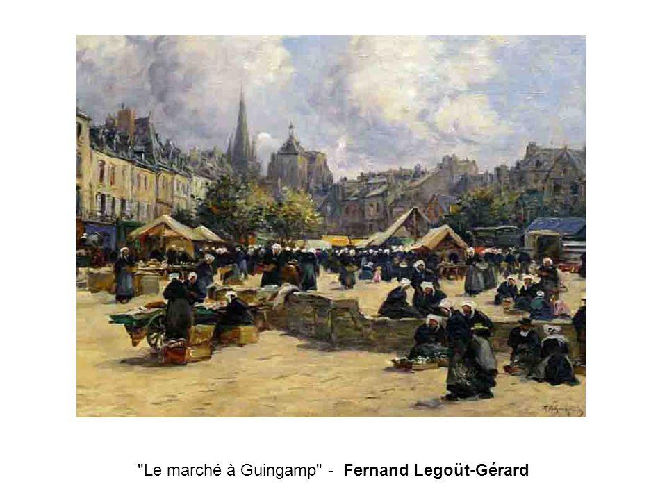 Le marché à Guingamp - Fernand Legoüt-Gérard