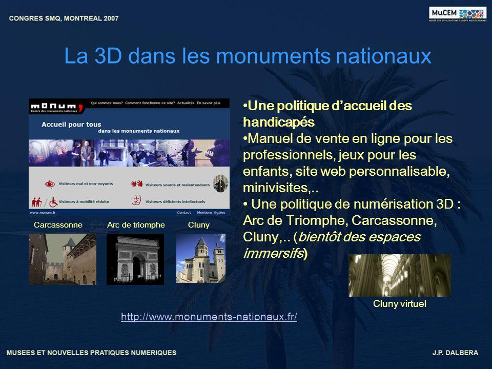 La 3D dans les monuments nationaux http://www.monuments-nationaux.fr/ Une politique daccueil des handicapés Manuel de vente en ligne pour les professi