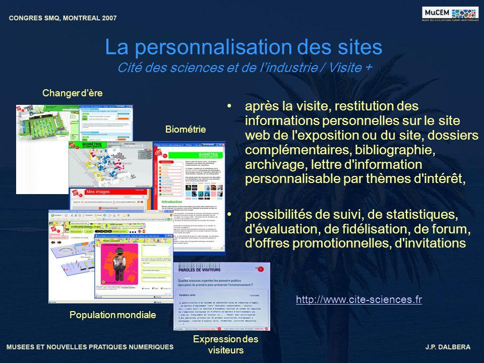 La personnalisation des sites Cité des sciences et de lindustrie / Visite + après la visite, restitution des informations personnelles sur le site web