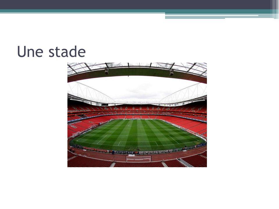 Une stade
