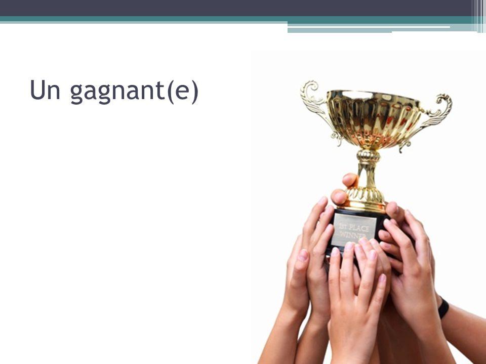 Un gagnant(e)