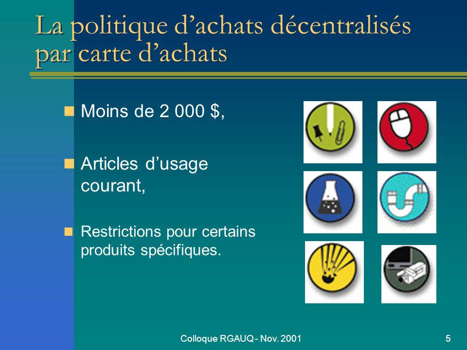 Colloque RGAUQ - Nov. 20016 La carte dachats Outil dachats, de paiement et dinformation.