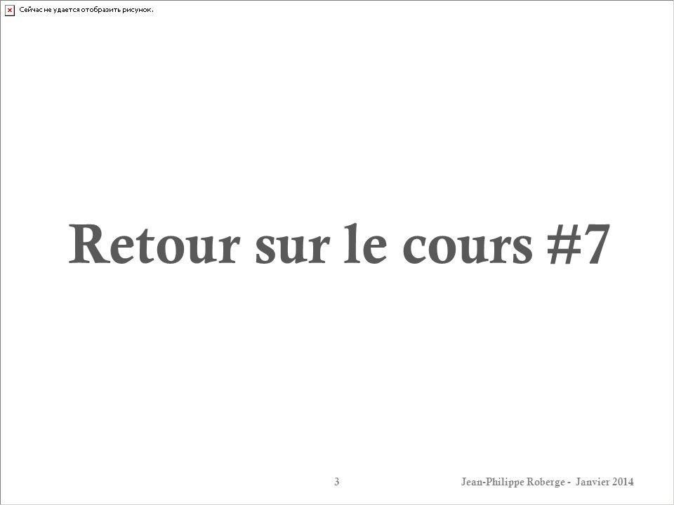 Retour sur le cours #7 – Capacitance (7) La capacitance est utilisée dans le cadre de plusieurs recherches / produits courants: Jean-Philippe Roberge - Janvier 201414