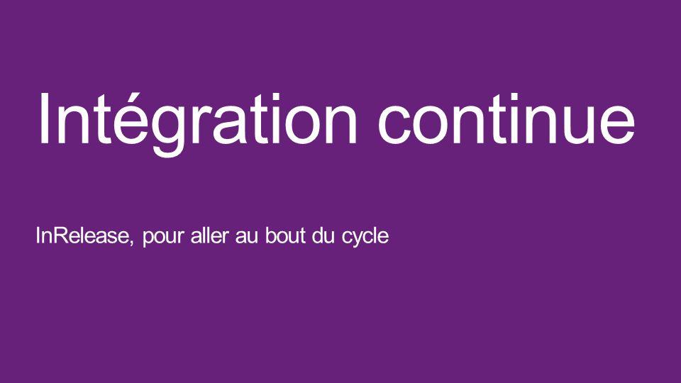Intégration continue InRelease, pour aller au bout du cycle