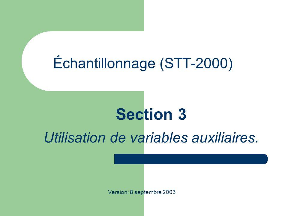Échantillonnage (STT-2000) Section 3 Utilisation de variables auxiliaires.