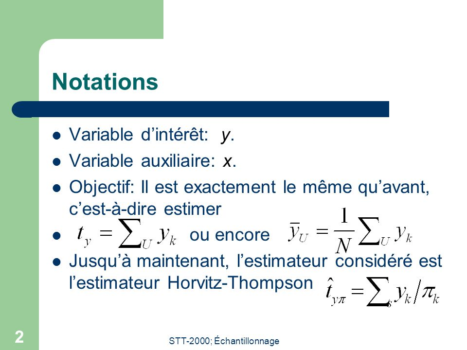 STT-2000; Échantillonnage 13 Coefficient de corrélation (suite) On a que par Cauchy-Schwartz.