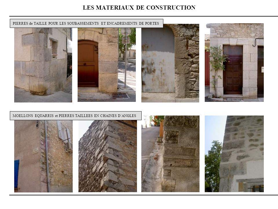 LES MATERIAUX DE CONSTRUCTION PIERRES de TAILLE POUR LES SOUBASSEMENTS ET ENCADREMENTS DE PORTES MOELLONS EQUARRIS et PIERRES TAILLEES EN CHAINES DANGLES