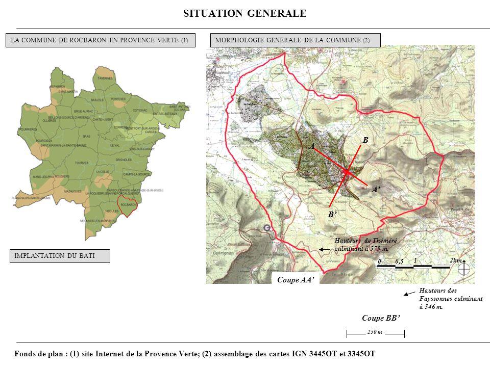 SITUATION GENERALE N A A B B 00,5 12km A A B B Coupe AA 250 m Hauteurs de Théméré culminant à 579 m.