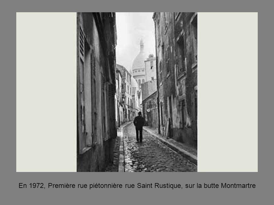 En 1972, Première rue piétonnière rue Saint Rustique, sur la butte Montmartre