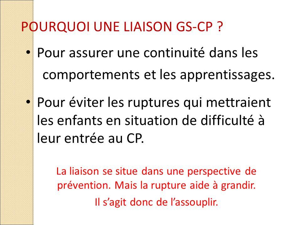 POURQUOI UNE LIAISON GS-CP .