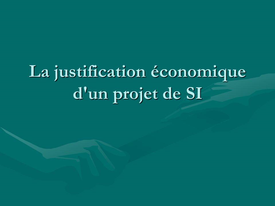 La justification économique d'un projet de SI