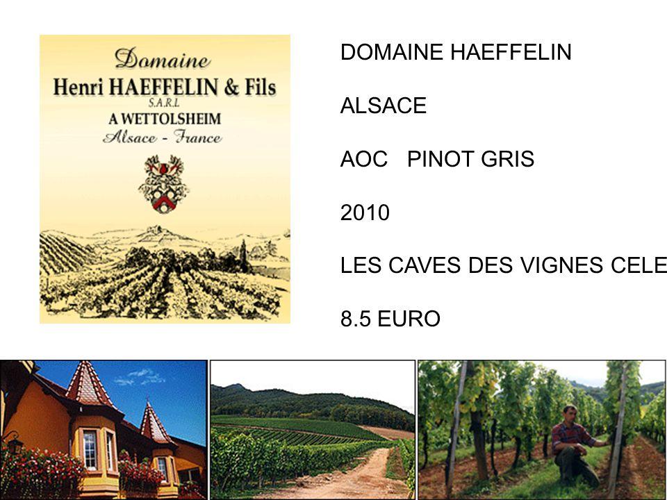 DOMAINE HAEFFELIN ALSACE AOC PINOT GRIS 2010 LES CAVES DES VIGNES CELESTES 8.5 EURO