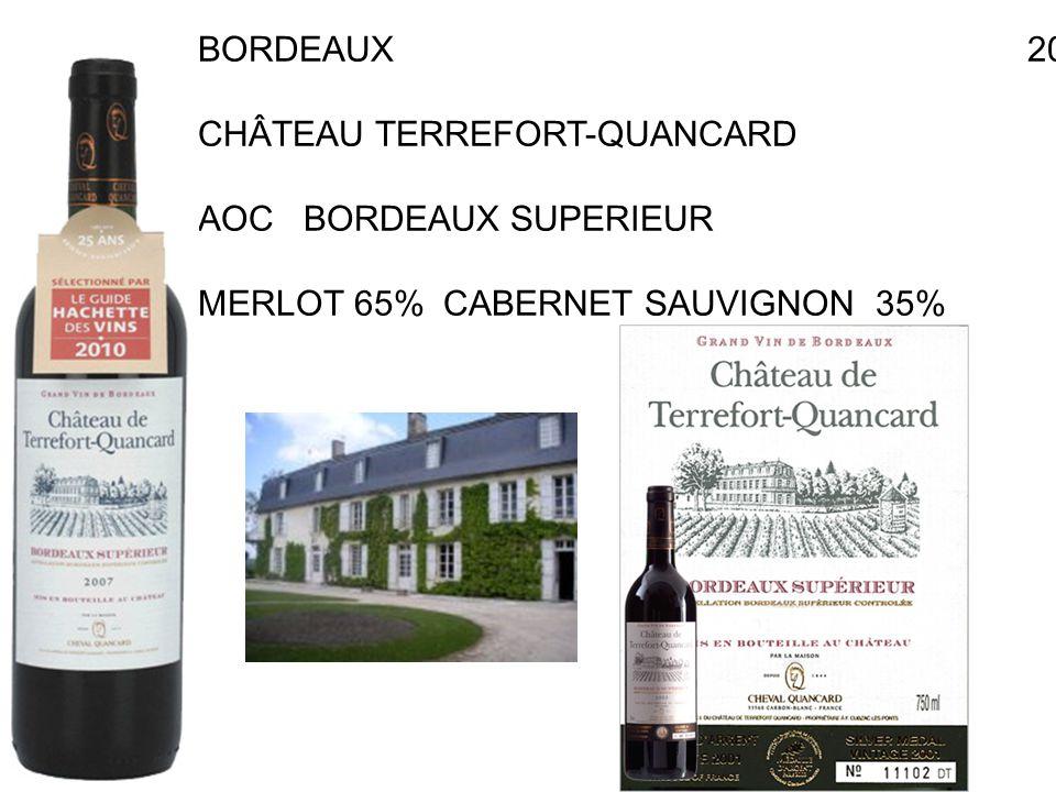 BORDEAUX 2004 CHÂTEAU TERREFORT-QUANCARD RAYMOND AOC BORDEAUX SUPERIEUR X EURO MERLOT 65% CABERNET SAUVIGNON 35%