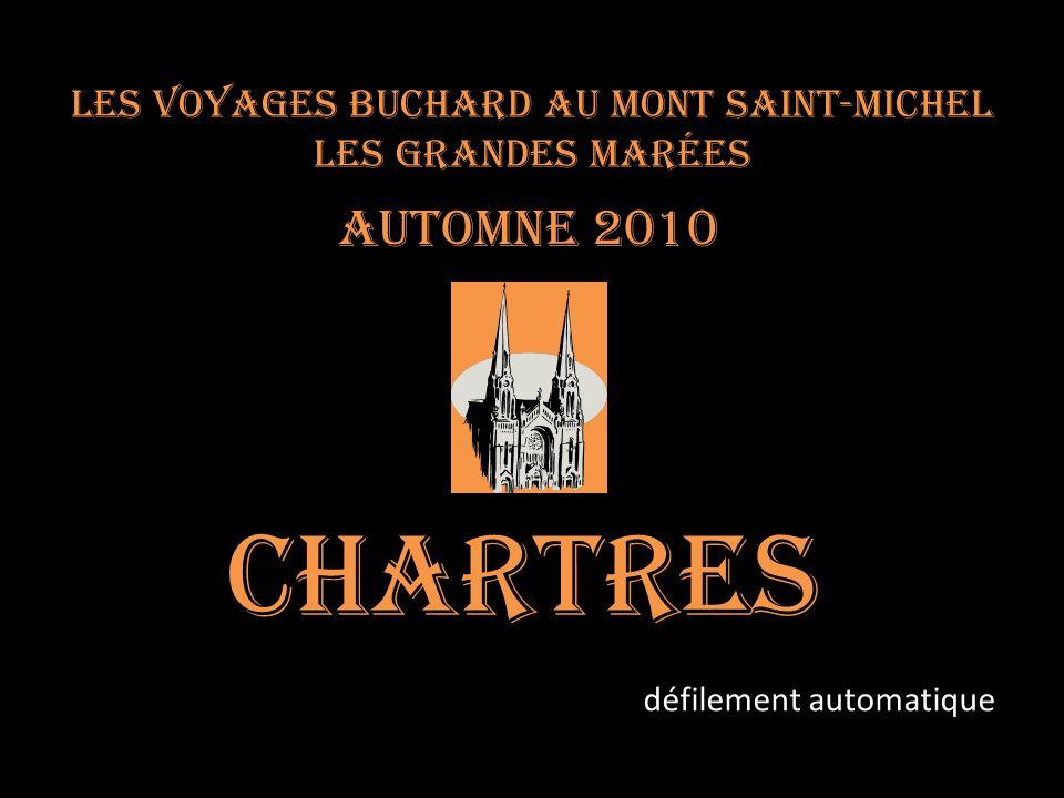 Les voyages BUCHARD au Mont Saint-Michel Les Grandes marées Automne 2010 Chartres défilement automatique